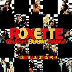 Roxette Rox Archives Vol.5 - Crash! Boom! Bang! - Roxette