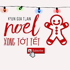 Noel Xong Tới Tết (Single) - Kiun Gia Tuấn