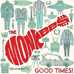 Good Times - The Monkees