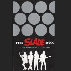 The Anthology of Slade CD1 - Slade