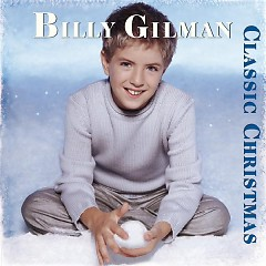 Classic Christmas - Billy Gilman