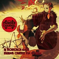 MURDER CHANNEL MIX CD Vol.1 (CD2) - MURDER CHANNEL