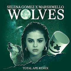 Wolves (Total Ape Remix) - Selena Gomez, Marshmello