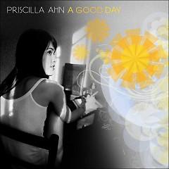 A Good Day - Priscille Ahn