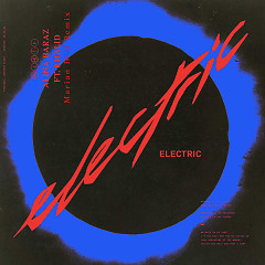 Electric (Marian Hill Remix) (Single) - Alina Baraz, Khalid