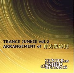 TRANCE JUNKIE vol.2 ARRANGEMENT of Touhou Fuujinroku