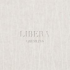 LIBERA - GREMLINS