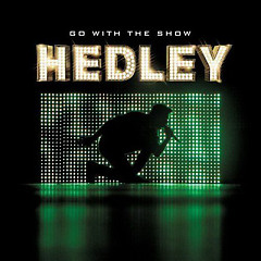 Go With The Show - Hedley
