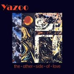The Other Side Of Love (Singles) - Yazoo