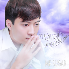 Album Thiên Thần Anh Yêu Em - Mr Sugar