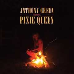 Pixie Queen - Anthony Green