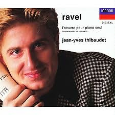 Maurice Ravel: L'Oeuvre Pour Piano Seul CD1 - Jean-Yves Thibaudet