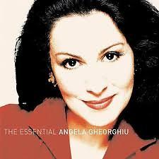 Essential Angela Gheorghiu - Angela Gheorghiu