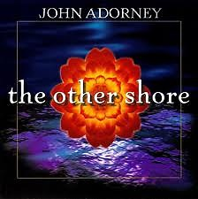 The Other Shore  - John Adorney