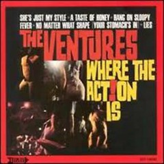 Where The Action Is - The Ventures