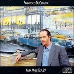 Mira Mare 19.4.89 - Francesco De Gregori