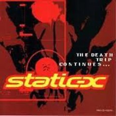 The Death Trip Continues - Static-X