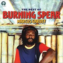 Marcus Garvey The Best Of Burning Spear