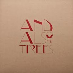 And Also The Trees (EP) - And Also The Trees