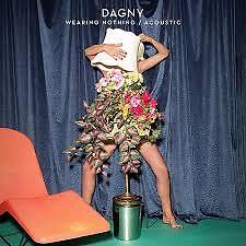 Wearing Nothing (Acoustic) (Single) - Dagny