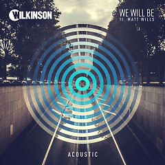 We Will Be (Acoustic) (Single)
