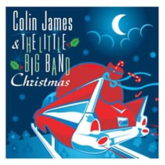 Colin James & The Little Big Band: Christmas - Colin James