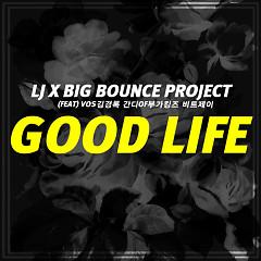 Good Life - LJ