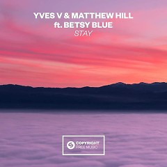 Stay (Single) - Yves V, Matthew Hill