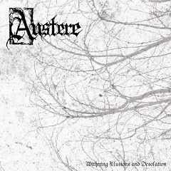 Withering Illusions And Desolation - Austere