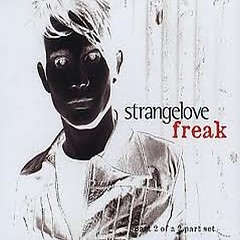 Freak (Part2) - Strangelove
