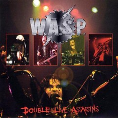 Double Live Assassins (CD2) - W.A.S.P.