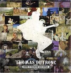 Comme Un Manouche Sans Guitare Le Live - Thomas Dutronc