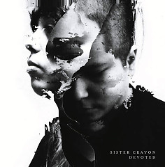 Devoted  - Sister Crayon