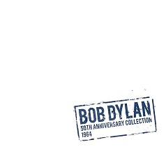 50th Anniversary Collection 1964 (CD7) - Bob Dylan