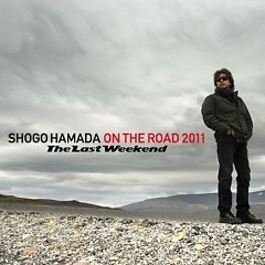 ON THE ROAD 2011 - The Last Weekend (CD3)