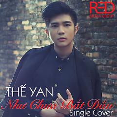 Như Chưa Bắt Đầu (Single Cover) - Thế Yan