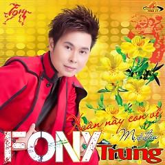 Xuân Tình Yêu - Fony Trung