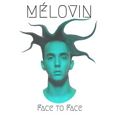 Face To Face (Mini Album) - MÉLOVIN