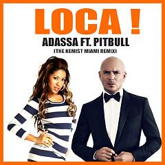 LOCA ! (The Kemist Miami Remix) (Single)