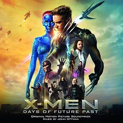 X-Men: Days Of Future Past OST (P.2) - John Ottman