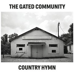 Country Hymn - The Gated Community