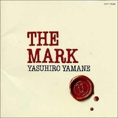 THE MARK - Yasuhiro Yamane