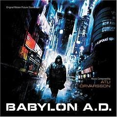 Babylon A.D. OST - Pt.1 - Atli Orvarsson