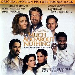 Much Ado About Nothing OST (P.2)  - Patrick Doyle