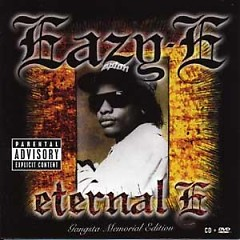 Eternal E (Gangsta Memorial Edition) - Eazy-E