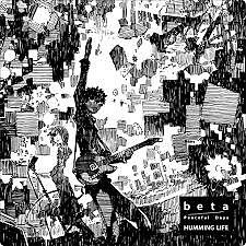 beta / Peaceful Days - HUMMING LIFE