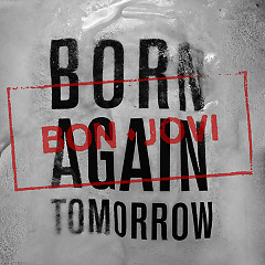 Born Again Tomorrow (Single)