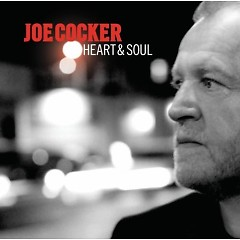 Heart & Soul - Joe Cocker