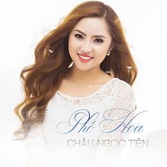 Phố Hoa - Châu Ngọc Tiên