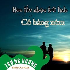 Cô Hàng Xóm - Hòa Tấu